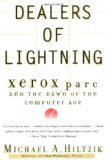 Dealers of Lightning - Xerox Parc and the dawn of the computer age